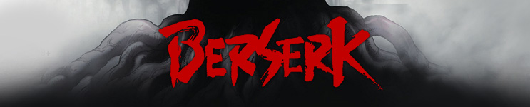 Berserk Toys, Action Figures, Statues, Collectibles, and More!