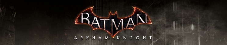 Batman: Arkham Knight (Video Game) Toys, Action Figures, Statues, Collectibles, and More!