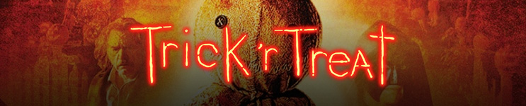 Trick 'r Treat Toys, Action Figures, Statues, Collectibles, and More!