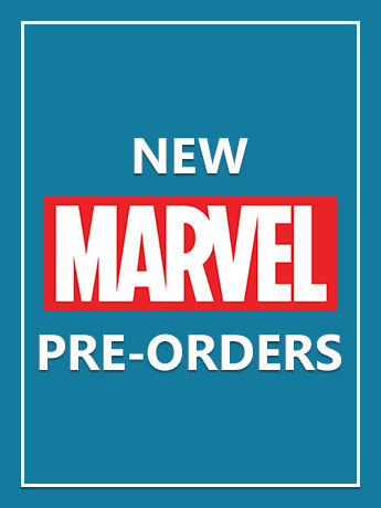 New Marvel Pre-Orders