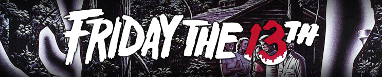 Friday The 13th Toys, Action Figures, Statues, Collectibles, and More!