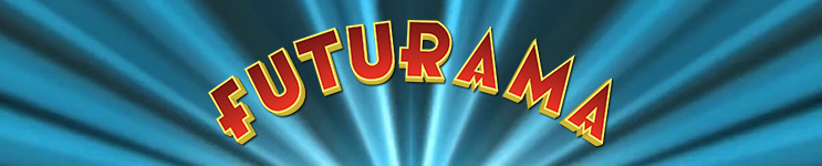 Futurama Toys, Action Figures, Statues, Collectibles, and More!