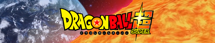Dragon Ball Super (Anime Series) Toys, Action Figures, Statues, Collectibles, and More!