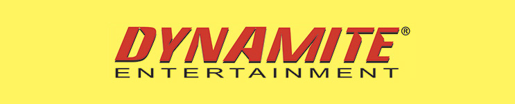 Dynamite Entertainment Toys, Action Figures, Statues, Collectibles, and More!