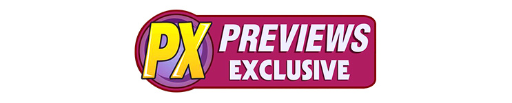 PX Previews Exclusives Toys, Action Figures, Statues, Collectibles, and More!