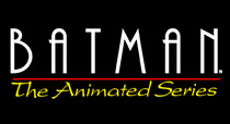 More Batman: The Animated Series (Animated Series) Products