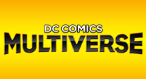 More DC Comics Multiverse Products