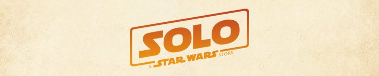 Solo: A Star Wars Story (2018) Toys, Action Figures, Statues, Collectibles, and More!