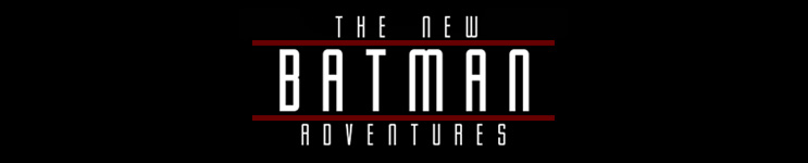 The New Batman Adventures (Animated Series) Toys, Action Figures, Statues, Collectibles, and More!