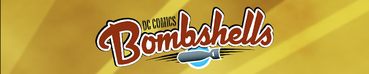 DC Bombshells Toys, Action Figures, Statues, Collectibles, and More!