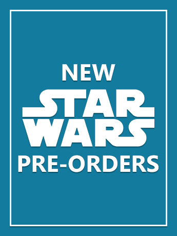 New Star Wars Pre-Orders
