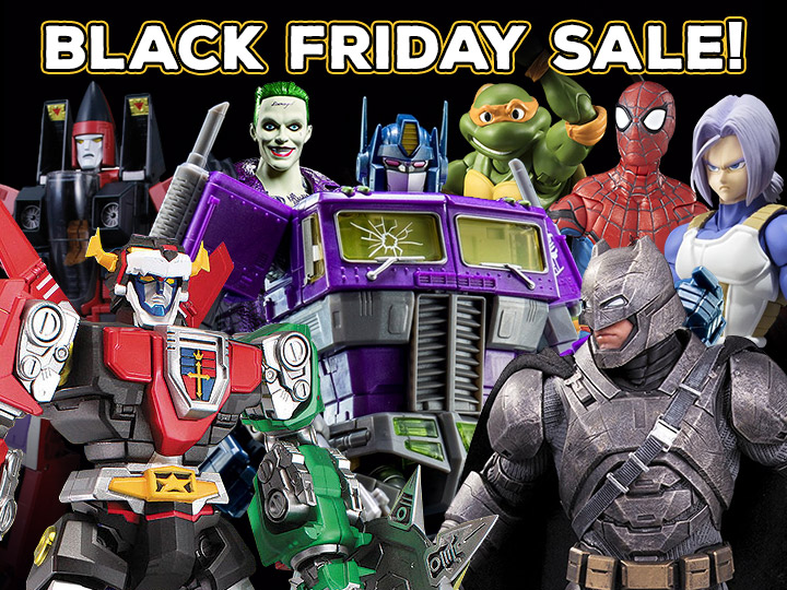 Black Friday Week Sale!  100 Items On Sale including Transformers, Marvel, Star Wars, TMNT, DC